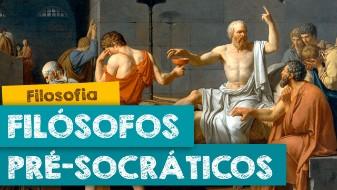 Os Fil�sofos Pr�-Socr�ticos